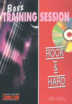 Bass Training Session Rock Et Hard - J. Fredd - laflutedepan.com