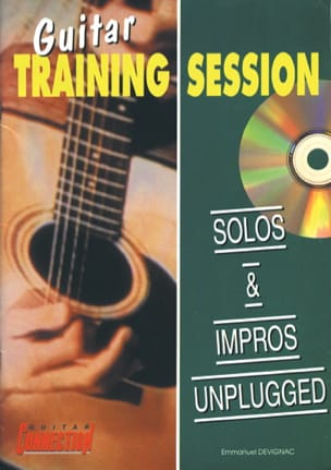 Emmanuel Devignac - Gitarre Training Session Solos und Impros Unplugged - Noten - di-arezzo.de