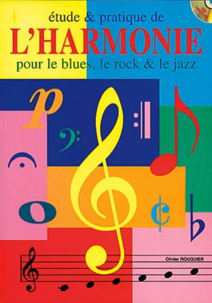Olivier Rouquier - Study And Practice Of Harmony Blues, Rock, Jazz - Sheet Music - di-arezzo.co.uk