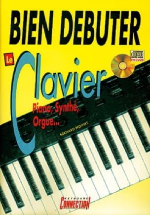 Bernard Moinet - Bien Débuter le Clavier - Partition - di-arezzo.fr