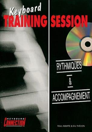 Abbatte M. / Thiévon E. - Keyboard Training Session Rythmiques Et Accompagnement - Noten - di-arezzo.de