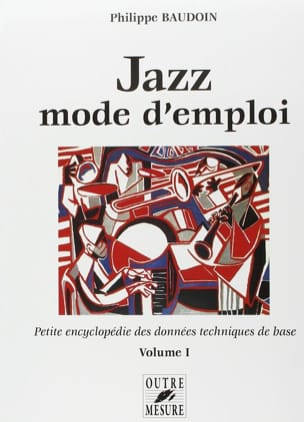 Philippe Baudoin - Jazz user manual volume 1 - Book - di-arezzo.co.uk