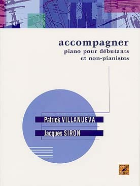 VILLANUEVA-SIRON - Accompanying piano for beginners and non-pianists - Sheet Music - di-arezzo.com