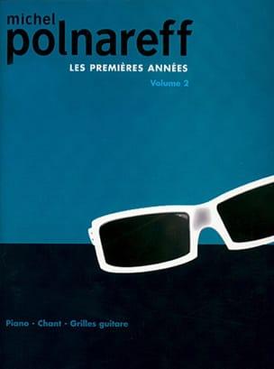 Michel Polnareff - Les Premières Années Volume 2 - Partition - di-arezzo.fr