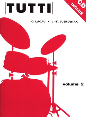 Juskowiak Jacques-François / Lacau Olivier - Tutti Volume 2 - Sheet Music - di-arezzo.co.uk