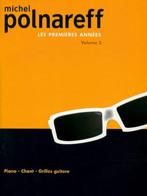 Les Premières Années Volume 3 Michel Polnareff Partition laflutedepan