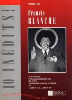 Francis Blanche - 10 Unpublished - Sheet Music - di-arezzo.co.uk