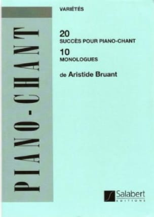 Aristide Bruant - 20 achievements, 10 monologues - Sheet Music - di-arezzo.com