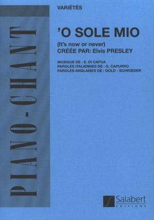 Capua E. Di - O Sole Mio - Partition - di-arezzo.fr