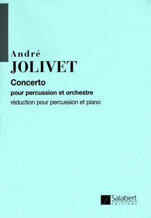 André Jolivet - Concerto Pour Percussion (reduction piano) - Partition - di-arezzo.fr
