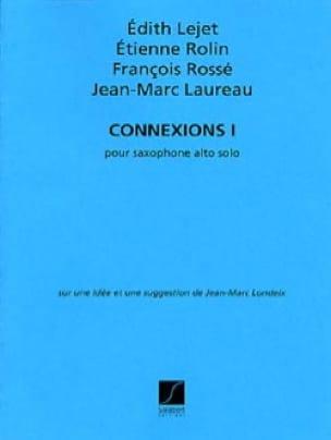 Edith Lejet, Etienne Rolin, François Rossé & Jean-Marc Laureau - Connections 1 - Sheet Music - di-arezzo.co.uk