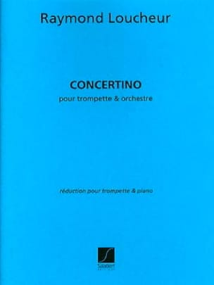 Concertino Raymond Loucheur Partition Trompette - laflutedepan