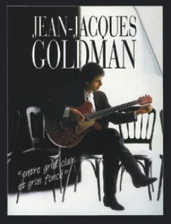 Jean-Jacques Goldman - Between Light Gray And Dark Gray - Sheet Music - di-arezzo.co.uk