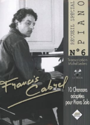Françis Cabrel - Special Piano Collection N ° 6 - Sheet Music - di-arezzo.com