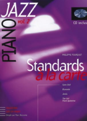 Philippe Fourquet - Standards A la Carte Volume 2 - Partition - di-arezzo.fr