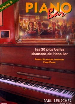 Piano Bar Volume 2 - 30 Plus Belles Chansons - Partition - di-arezzo.fr