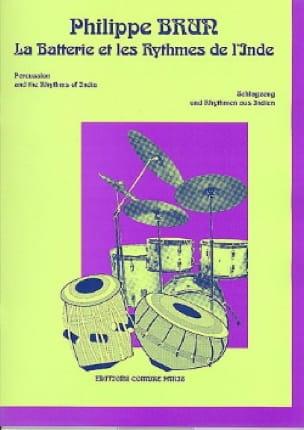 Philippe Brun - La batería y los ritmos de la India - Partitura - di-arezzo.es