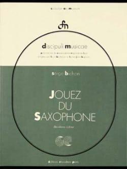 Serge Bichon - Jouez du Saxophone Volume 2 - Partition - di-arezzo.fr