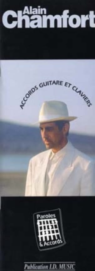 Alain Chamfort - Lyrics - Agreements - Sheet Music - di-arezzo.com