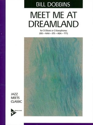 Bill Dobbins - Meet Me At Dreamland - Partition - di-arezzo.fr
