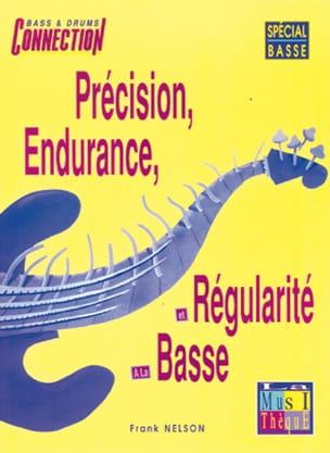 Précision, endurance et régularité - Frank Nelson - laflutedepan.com