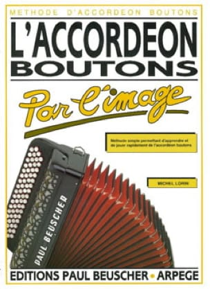 Michel Lorin - The Accordion Buttons By The Image - Sheet Music - di-arezzo.co.uk