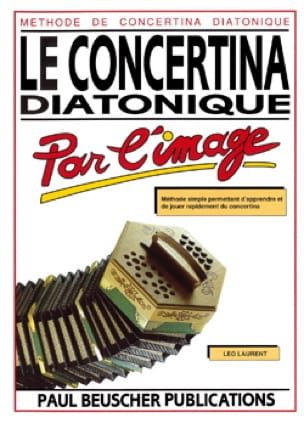 Leo Laurent - Le Concertina Diatonique Par L' Image - Partition - di-arezzo.fr