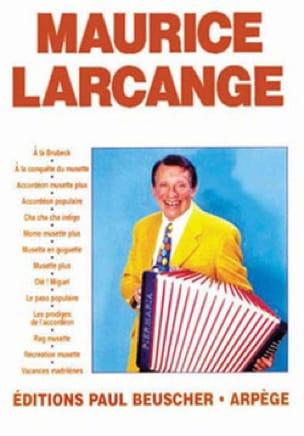 Maurice Larcange Maurice Larcange Partition Accordéon - laflutedepan