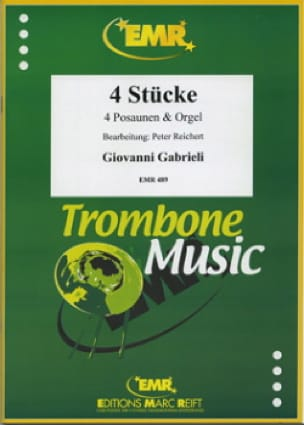 4 Stücke - Giovanni Gabrieli - Partition - Trombone - laflutedepan.com
