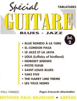 Spécial Guitare Blues Jazz Volume 2 - Paul Farges - laflutedepan.com