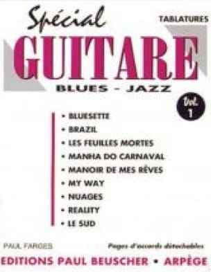 Spécial Guitare Blues Jazz Volume 1 Paul Farges Partition laflutedepan