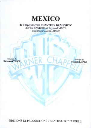 Francis Lopez - Mexico Operetta - Sheet Music - di-arezzo.co.uk