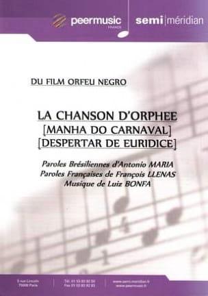 Luiz Bonfa - La Chanson D' Orphée Film Orfeu Negro - Partition - di-arezzo.fr