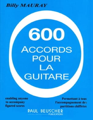 Billy Mauray - 600 Accords Pour la Guitare - Partition - di-arezzo.fr