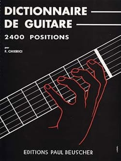F. Chierici - Dictionnaire de Guitare - 2400 Positions - Partition - di-arezzo.fr