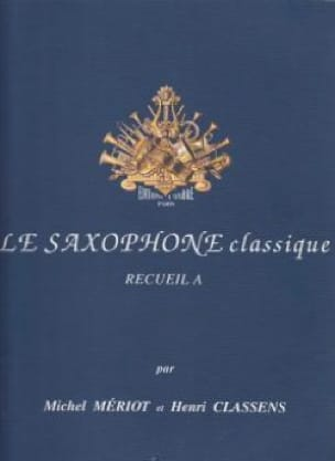 Le Saxophone Classique Recueil A Partition Saxophone - laflutedepan