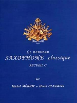 - Le Saxophone Classique Recueil C - Partition - di-arezzo.fr