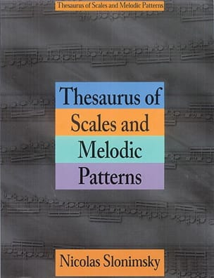 Nicolas Slonimsky - Thesaurus Of Scales And Melodic Patterns - Sheet Music - di-arezzo.co.uk