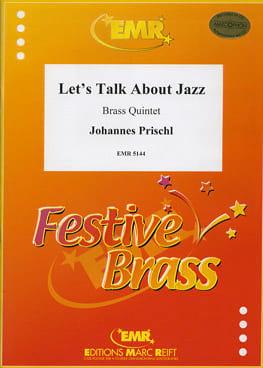 Johannes Prischl - Let's Talk About Jazz - Partition - di-arezzo.fr