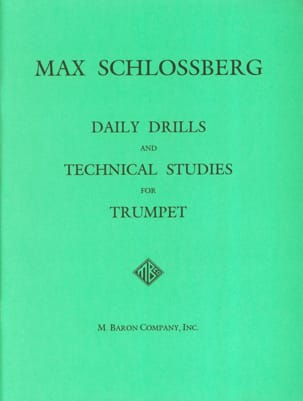 Max Schlossberg - Daily Drills & Technical Studies - Partition - di-arezzo.fr