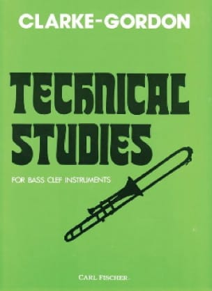 Clarke Herbert L. / Gordon Claude - Technical Studies - Sheet Music - di-arezzo.com