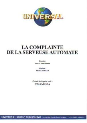 Berger M. / Plamondon L. - Complainte (La) de la Serveuse Automate (Starmania). Format - Partition - di-arezzo.fr