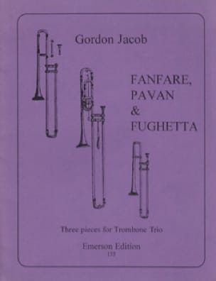 Gordon Jacob - Fanfare Pavane & Fughetta - Partition - di-arezzo.fr