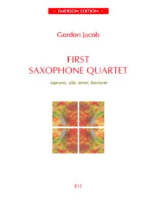 Gordon Jacob - First Saxophone Quartet - Partition - di-arezzo.fr
