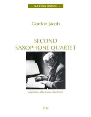 Second Saxophone Quartet - Gordon Jacob - Partition - laflutedepan.com