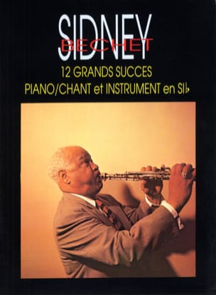 Sidney Bechet - 12 Great Achievements - Sheet Music - di-arezzo.co.uk