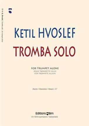 Ketil Hvoslef - Tromba Solo - Partition - di-arezzo.fr