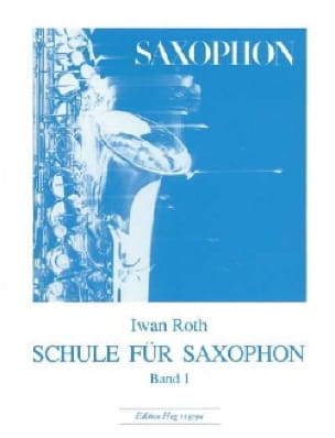 Iwan Roth - Schule for Saxophon Volume 1 - Sheet Music - di-arezzo.com