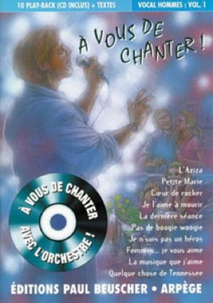 - A vous de chanter vocal hommes volume 1 - Partition - di-arezzo.fr
