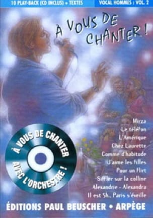 A vous de chanter vocal hommes volume 2 Partition laflutedepan